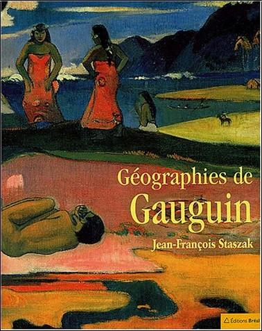 Jean-François Staszak - Géographies de Gauguin