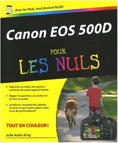 Julie Adair King - Canon EOS 500D pour les nuls
