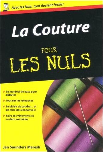 Jan Saunders Maresh - La Couture pour les Nuls