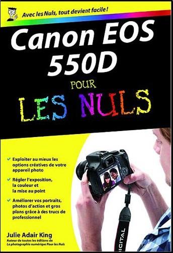 Julie Adair King - Canon EOS 550D pour les nuls