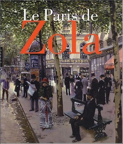 Henri Mitterand - Le Paris de Zola