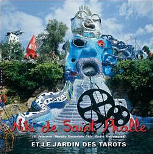 Niki de saint phalle et le jardin des tarots jill - Jardin tarots niki de saint phalle ...