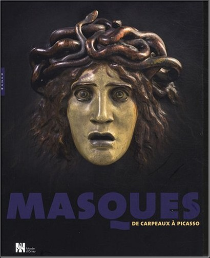 Edouard Papet - Masques : De Carpeaux à Picasso