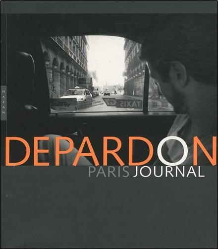 Raymond Depardon - Depardon, Paris-Journal