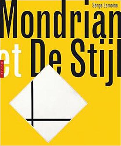 Serge Lemoine - Mondrian de Stijl