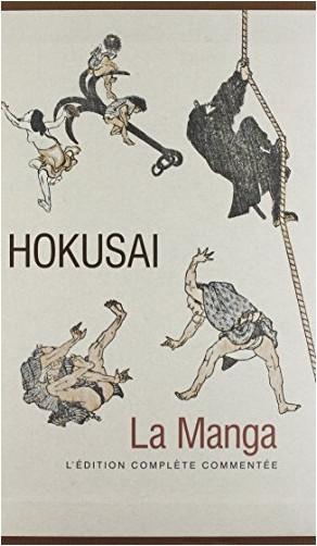 Matthi Forrer - Hokusai la manga. L'édition complète commentée