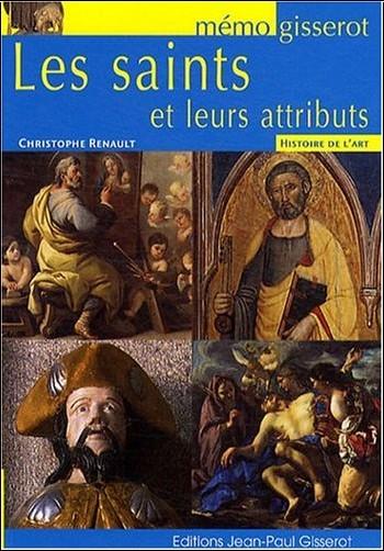 Renault Christophe - Saints et Leurs Attributs (les) - Memo