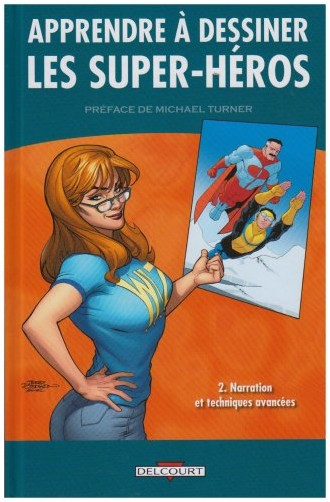 Joe Kubert - Apprendre à dessiner les super-héros, Tome 2 : Narration et techniques avancées