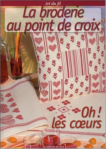 Viviane Rousset - La broderie au point de croix : Oh ! Les coeurs