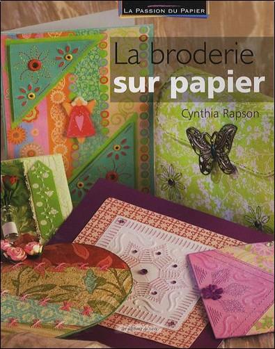 Cynthia Rapson - La broderie sur papier