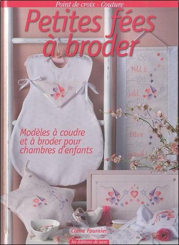 Claire Fournier - Petites fées à broder : Modèles à coudre et à broder pour chambres d'enfants