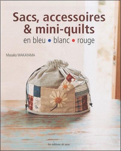 Masako Wakayama - Sacs, accessoires & mini-quilts en bleu blanc rouge