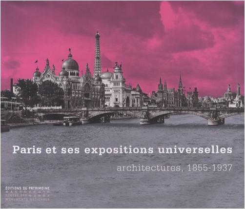 Isabelle Chalet-Bailhache - Paris et ses expositions universelles