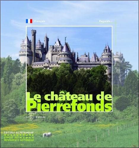 Gérard Dalmaz - Le château de Pierrefonds