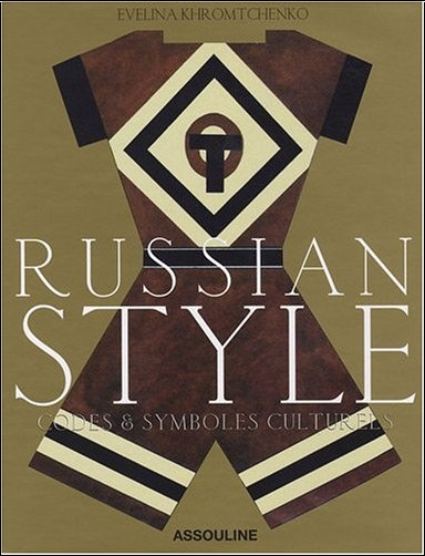 Evelina Khromtchenko - Russian style : Codes et symboles culturels