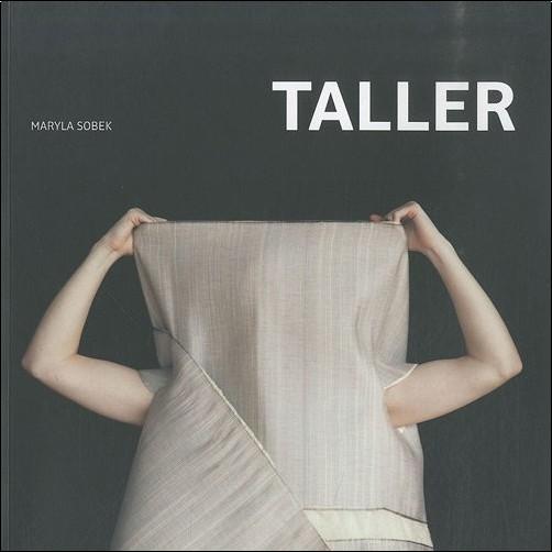 Maryla Sobek - Taller : objet-vêtement : Quand le vêtement rencontre l'architecture, édition bilingue français-anglais