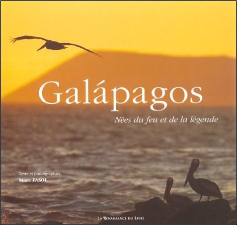 Marc Fasol - Galapagos : Nées du feu et de la légende
