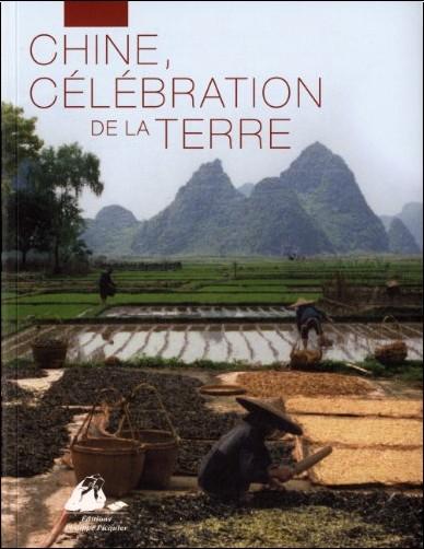 Collectif - Chine, célébration de la Terre
