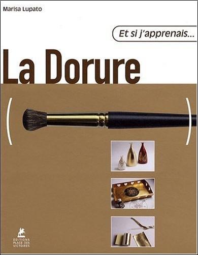 Marisa Lupato - La Dorure