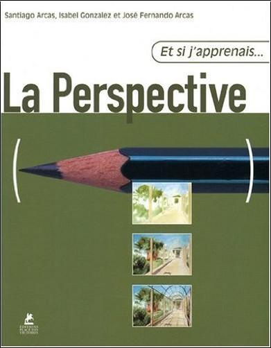 Santiago Arcas - La perspective