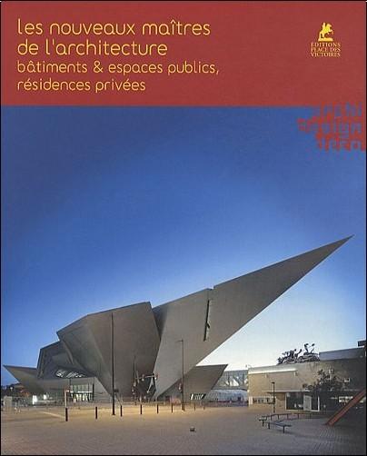Les nouveaux maitres de l'architecture - Alex Sanchez Vidiella
