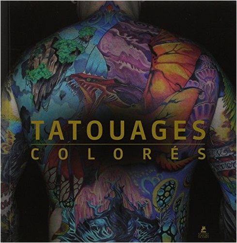 COLLECTIF - TATOUAGES COLORES