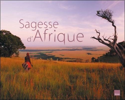 Nassera Zaïd - Sagesse d'Afrique : Paysages et pensées