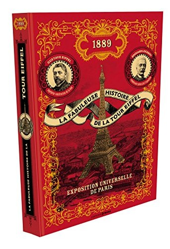 Pascal Varejka - La fabuleuse histoire de la Tour Eiffel