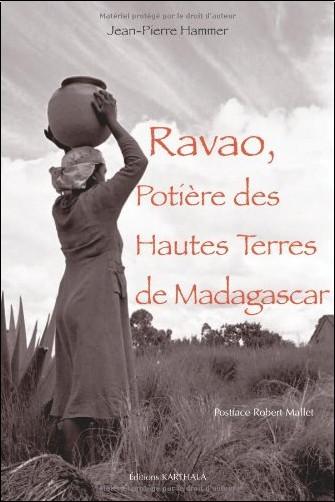 Hammer Jean-Pierre - Ravao, Potière des Hautes Terres de Madagascar