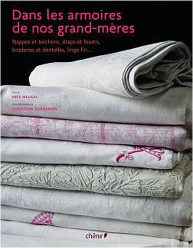 Inès Heugel - Dans les armoires de nos grands-mères