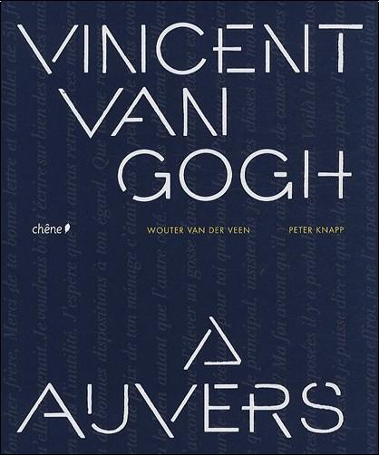 Peter Knapp - Van Gogh à Auvers