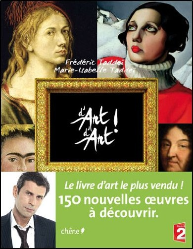 Frédéric Taddeï - D'art d'art tome 2