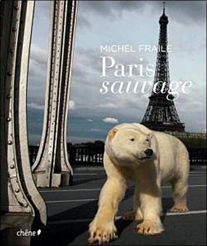 Michel Fraile - Paris sauvage