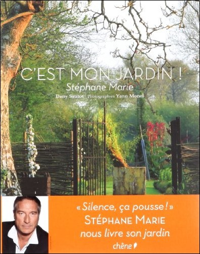 Stéphane Marie - C'est mon jardin