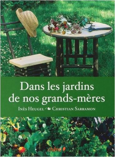 Inès Heugel - Dans les jardins de nos grands-mères