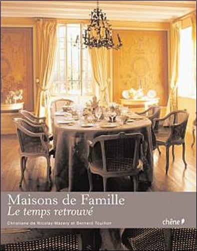Christiane Nicolay-Mazery (de) - Maisons de famille, le temps retrouvé