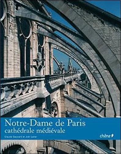 Claude Gauvard - Notre Dame de Paris