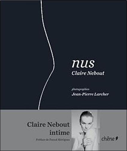 Claire Nebout - Claire Nebout, Nus