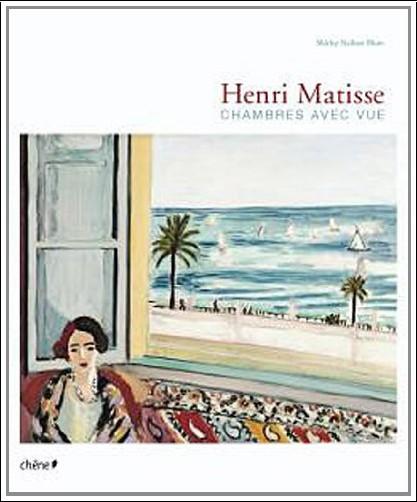Shirley Nielsen Blum - Matisse chambre avec vue