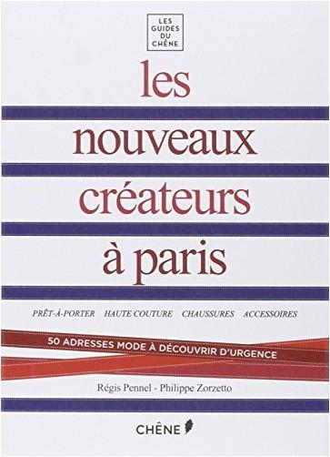 Philippe Zorzetto - Les nouveaux créateurs à Paris