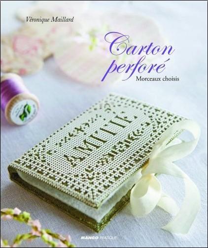 Véronique Maillard - Carton perforé : Répertoire de motifs