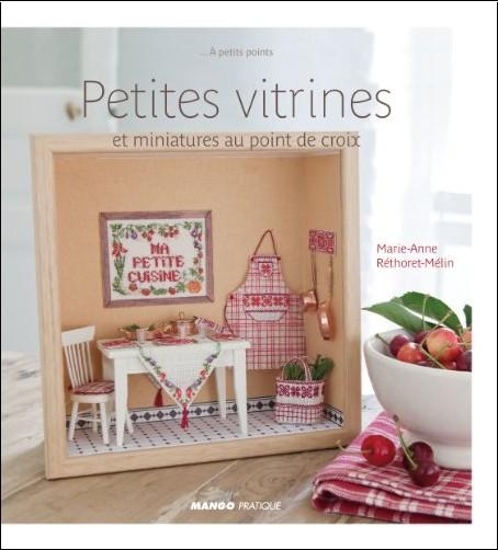 Marie-Anne Réthoret-Mélin - Miniatures et vitrines à broder
