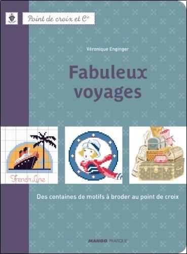 Véronique Enginger - Fabuleux voyages