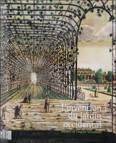 Matteo Vercelloni - L'invention du jardin occidental