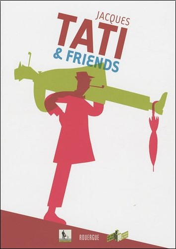 David Merveille - Jacques Tati & friends