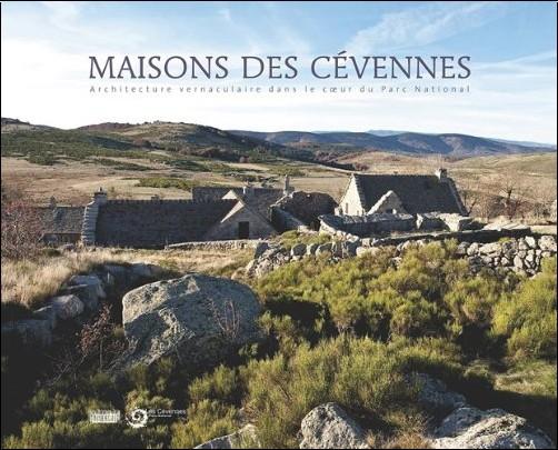 Parc national des Cévennes - Maisons des Cévennes : Architecture vernaculaire au coeur du Parc national
