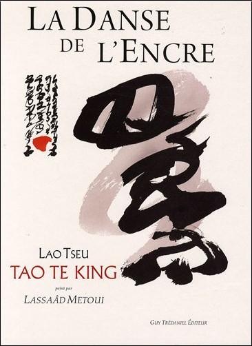 Lao-tseu - La danse de l'encre