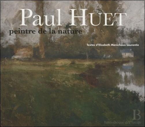 Elisabeth Maréchaux Laurentin - Paul huet - peintre de la nature