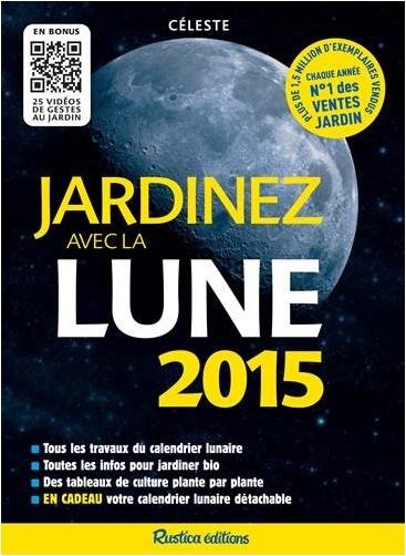 Céleste - Jardinez avec la Lune 2015