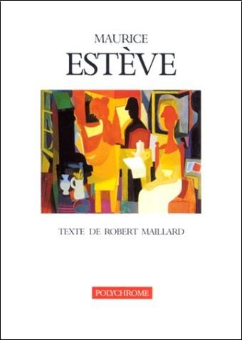 Robert Maillard - Maurice Estève